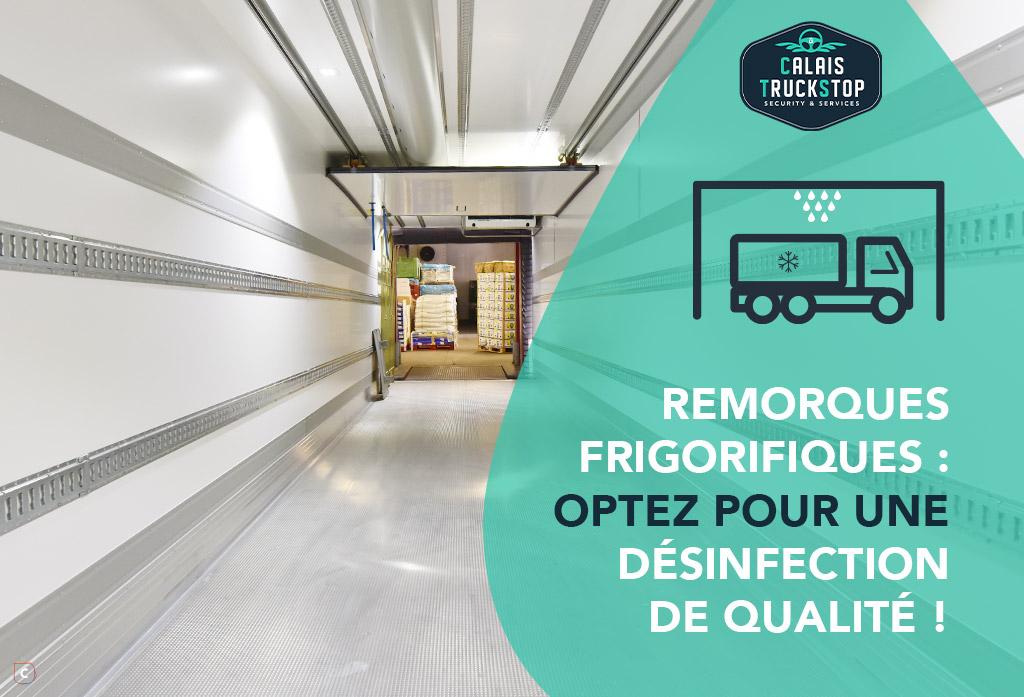 Remorques frigorifiques : optez pour une désinfection de qualité!