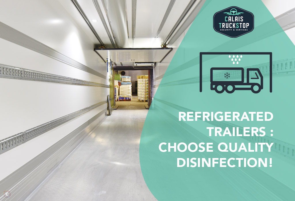 Refrigerated trailers: choose quality disinfection!